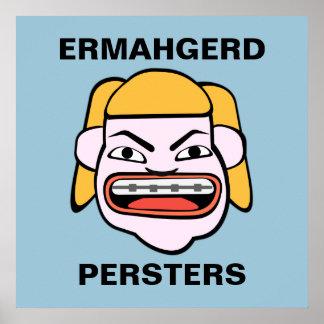Ermahgerd Persters ポスター