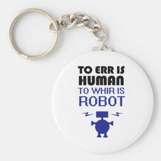 errに人間、ありますロボットは速かに回るためにです キーホルダー
