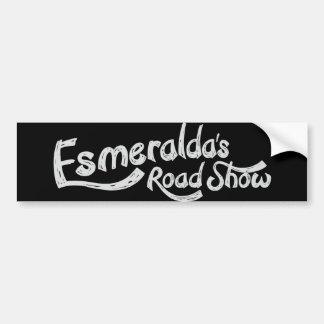 Esmeraldaのロードショーの公式のバンパーステッカー バンパーステッカー