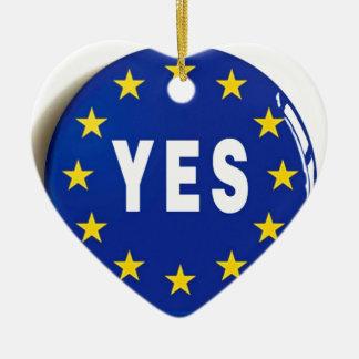 EUへのYes -欧州連合の滞在 セラミックオーナメント