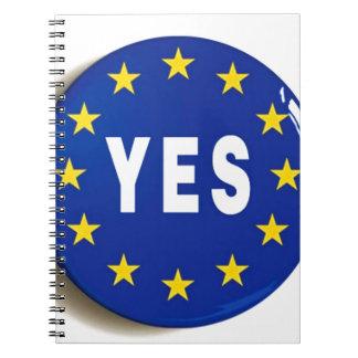 EUへのYes -欧州連合の滞在 ノートブック
