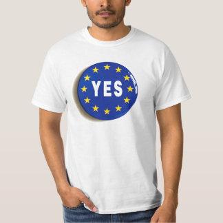 EUへのYes -欧州連合の滞在 Tシャツ