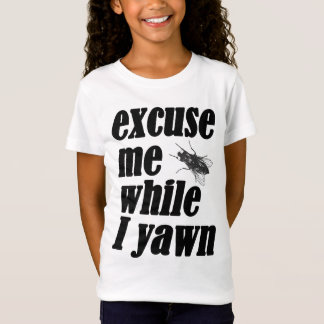 Excuse me while I yawn Tシャツ