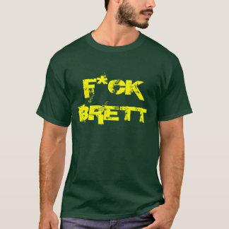F*CK BRETT Tシャツ