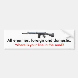 FALのすべての敵、外国および国内。、ところ… バンパーステッカー