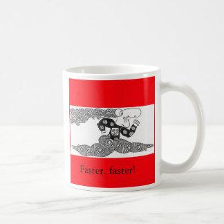 fasterfaster、より速く。 より速く! コーヒーマグカップ