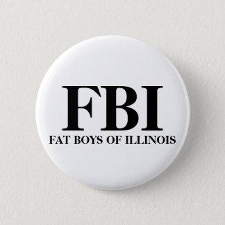 FBIのイリノイのFATの男の子 5.7CM 丸型バッジ