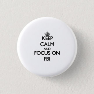 Fbiの平静そして焦点を保って下さい 3.2cm 丸型バッジ