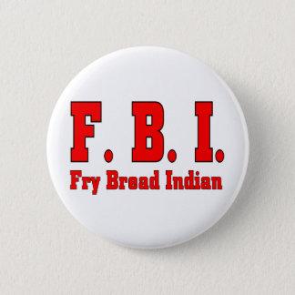 FBIの揚げパンのインディアンT 5.7CM 丸型バッジ