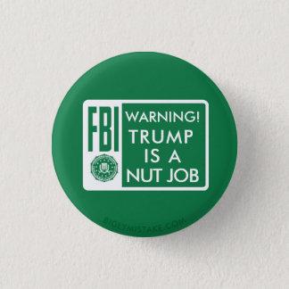 FBIの警告! 切札はナットの仕事です 3.2CM 丸型バッジ