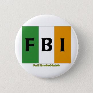 FBI完全なBloodedのアイルランド語 5.7cm 丸型バッジ