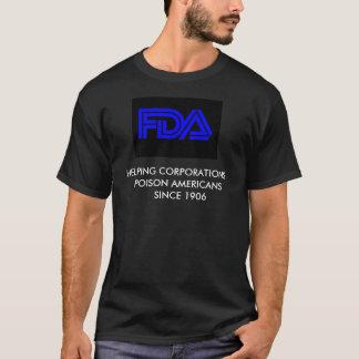 FDAをストップ Tシャツ