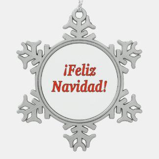 ¡ Feliz Navidad! スペイン語rfのメリークリスマス スノーフレークピューターオーナメント