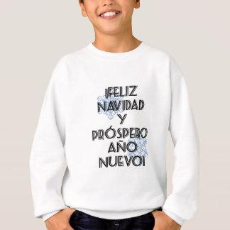 Feliz Navidad Y Prospero Ano Nuevo スウェットシャツ