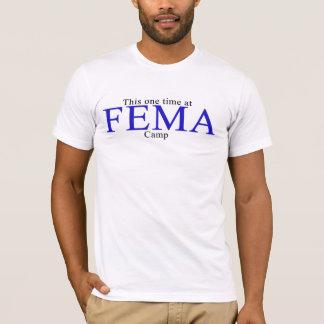 FEMAのキャンプ Tシャツ