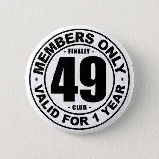 Finally 49 club 5.7cm 丸型バッジ