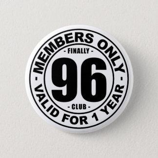 Finally 96 club 5.7cm 丸型バッジ