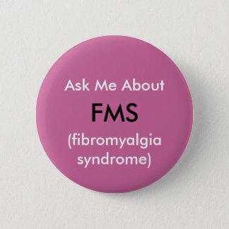 FMSについて私に-ボタン尋ねて下さい 5.7CM 丸型バッジ