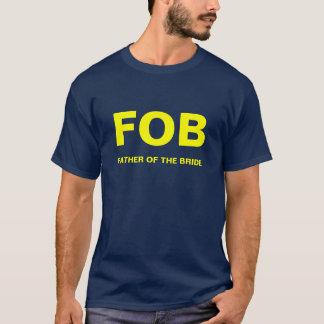 FOBの花嫁の父 Tシャツ