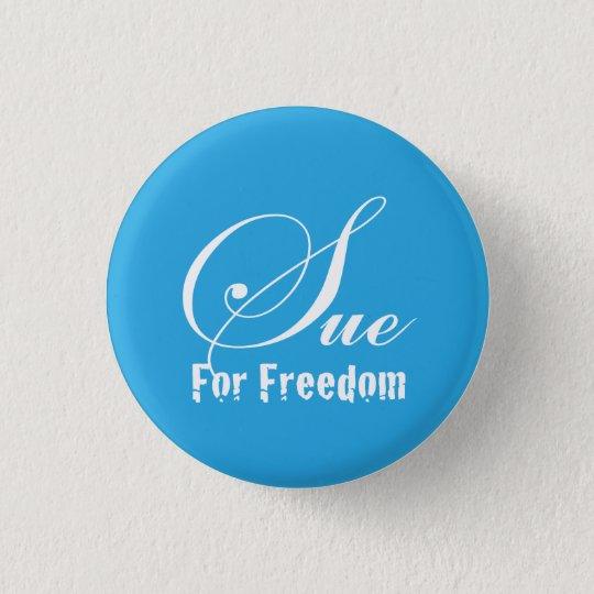 For Freedom sue 3.2cm 丸型バッジ