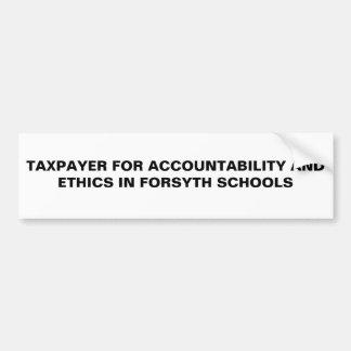 FORSYTの責任能力ANDETHICSのための納税者… バンパーステッカー
