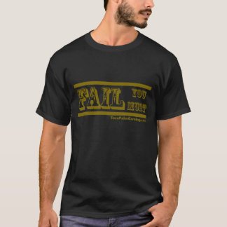 FPG -失敗なります Tシャツ