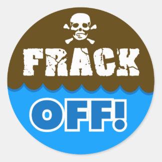 FRACK! - frackingか、または汚染または活動家または抗議 ラウンドシール