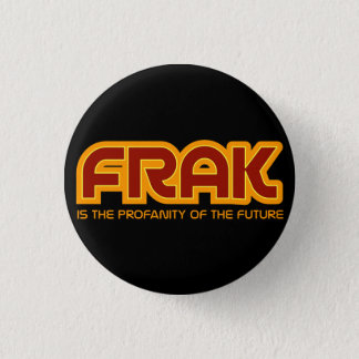 FRAKは未来のしゃれているなボタンの冒涜です 缶バッジ