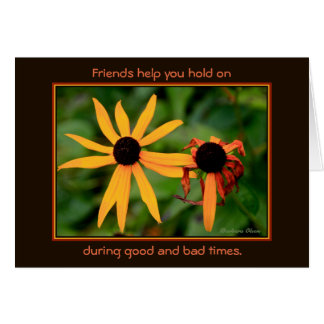 Friends help  you hold on: カード