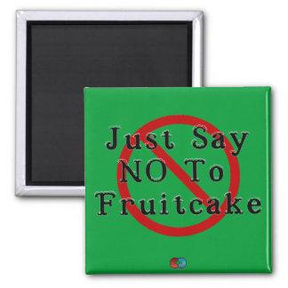 Fruitcakeを拒否して下さい マグネット