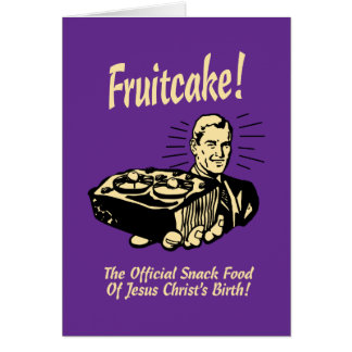 Fruitcake! イエス・キリストの誕生のスナック カード
