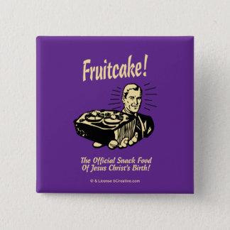 Fruitcake! イエス・キリストの誕生のスナック 5.1cm 正方形バッジ