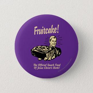 Fruitcake! イエス・キリストの誕生のスナック 5.7cm 丸型バッジ