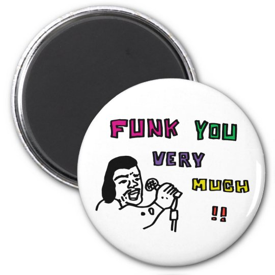 FUNK YOU VERY MUCH!! マグネット