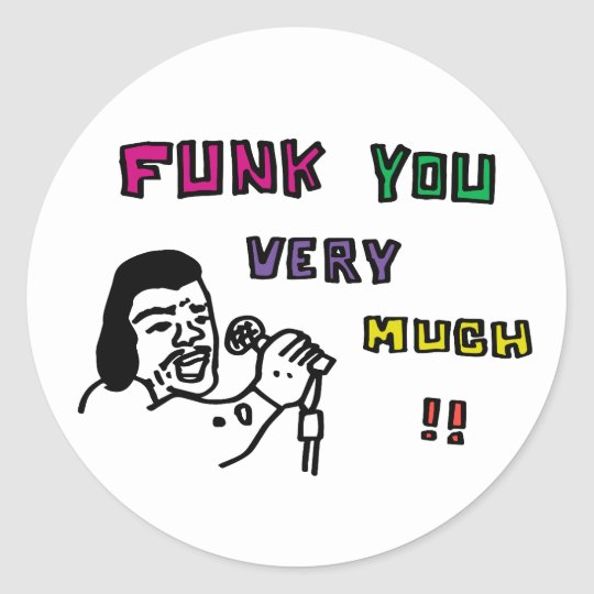 FUNK YOU VERY MUCH!! ラウンドシール