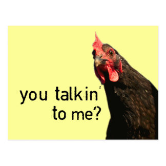 Funny Attitude Chicken - you talkin to me? ポストカード