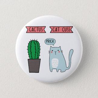 Funny cat and cactus 5.7cm 丸型バッジ