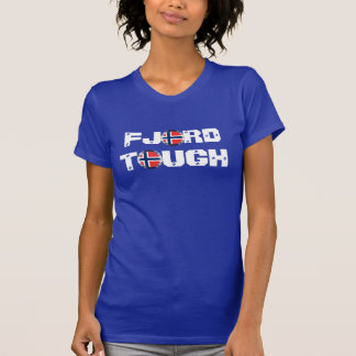 """Funny """"Fjord Tough"""" & Norway Flag Tシャツ"""