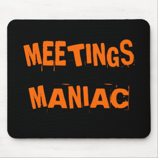 Funny Office Humor Meetings Maniac Joke Name Gift マウスパッド