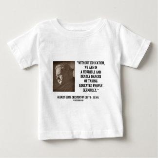G.K. 真剣にChestertonの教育の致命的な危険 ベビーTシャツ