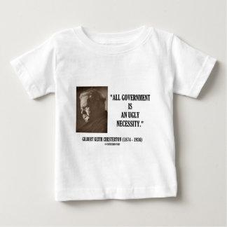 G.K. Chestertonはすべての政府醜い必要です ベビーTシャツ