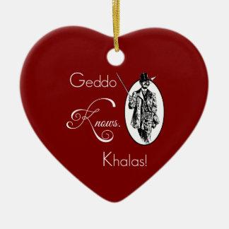 Geddoは知っています。 Khalas! セラミックオーナメント