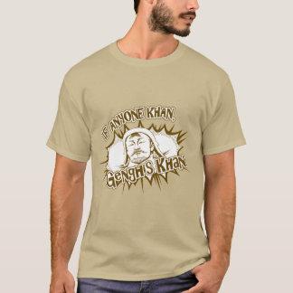 Genghis Khanはできます! Tシャツ
