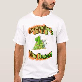 Geocacherは砂漠のそれをします Tシャツ