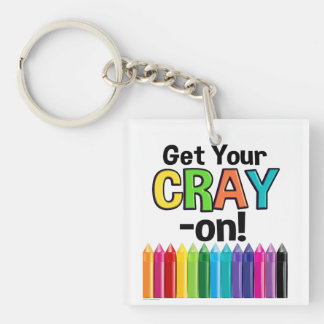 Get your Cray On Rainbow Crazy Crayon Art Teacher キーホルダー