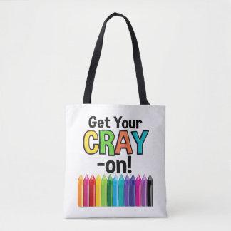 Get your Cray On Rainbow Crazy Crayon Art Teacher トートバッグ