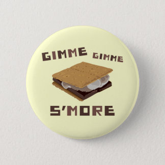 Gimme S'more 5.7cm 丸型バッジ