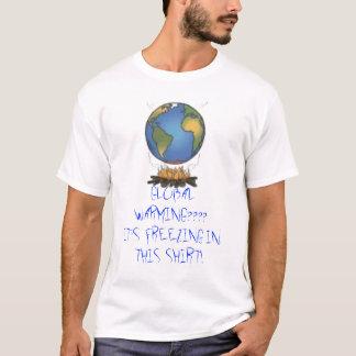 GLOBALWARMINGの地球温暖化か。か。か。か。それは…凍っています Tシャツ