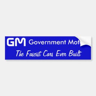 GMの政府モーター、造られるファシスト党車 バンパーステッカー