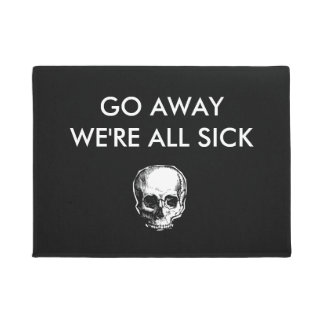 Go Away We're all sick Doormat ドアマット